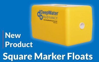 "DeepWater Buoyancy Produces New ""Square"" Marker Float"