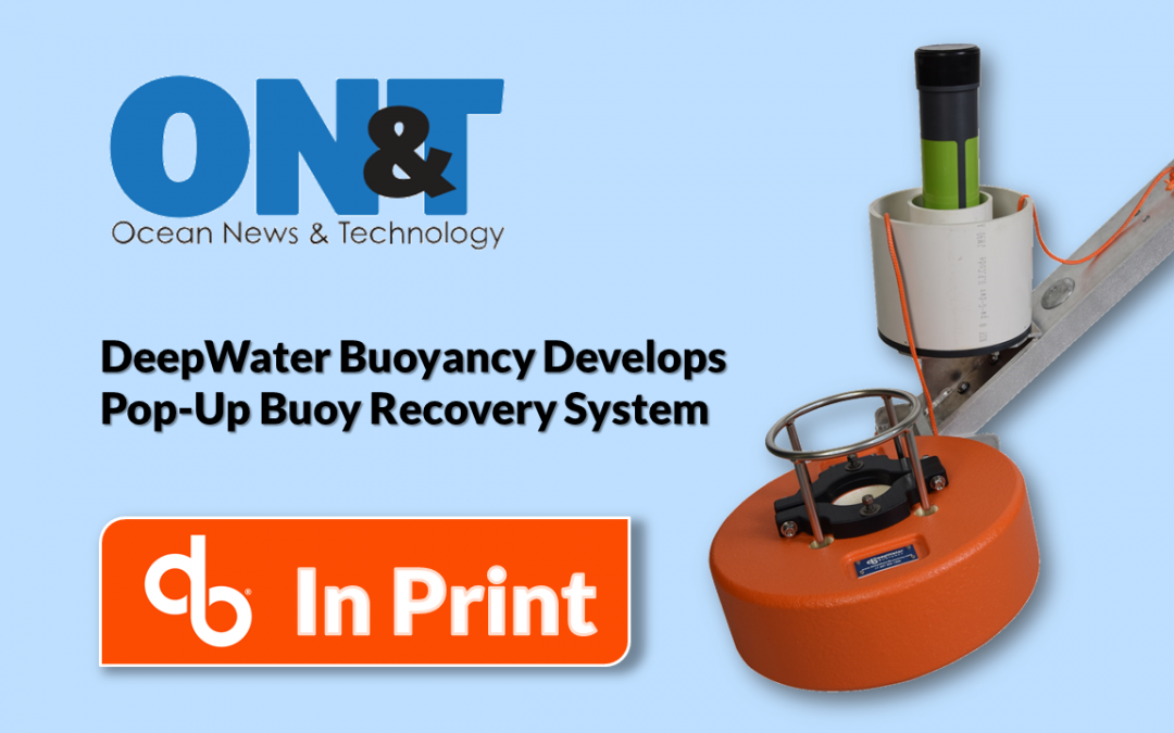 IN PRINT – Pop-Up Buoy Recovery System